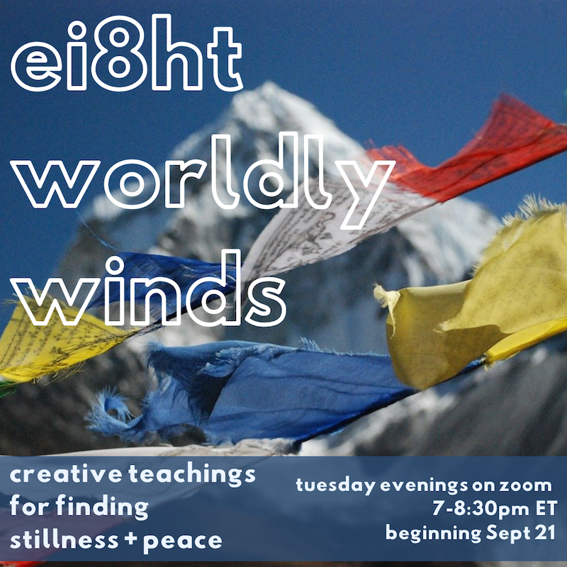 eight worldly winds